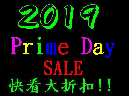 2019 Prime Day: Amazon / eBay / Target / Walmart / Best Buy / Macy's….商店超級大減價